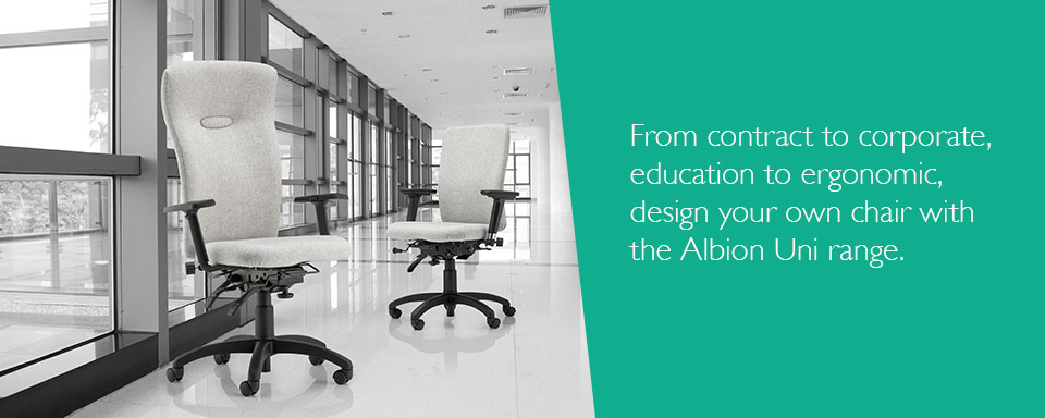 From contract to corporate, education to ergonomic, design your own chair with  the Albion Uni range.