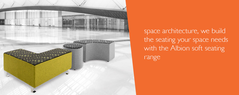 Space architecture, we build the seating your space needs with the Albion soft seating range.